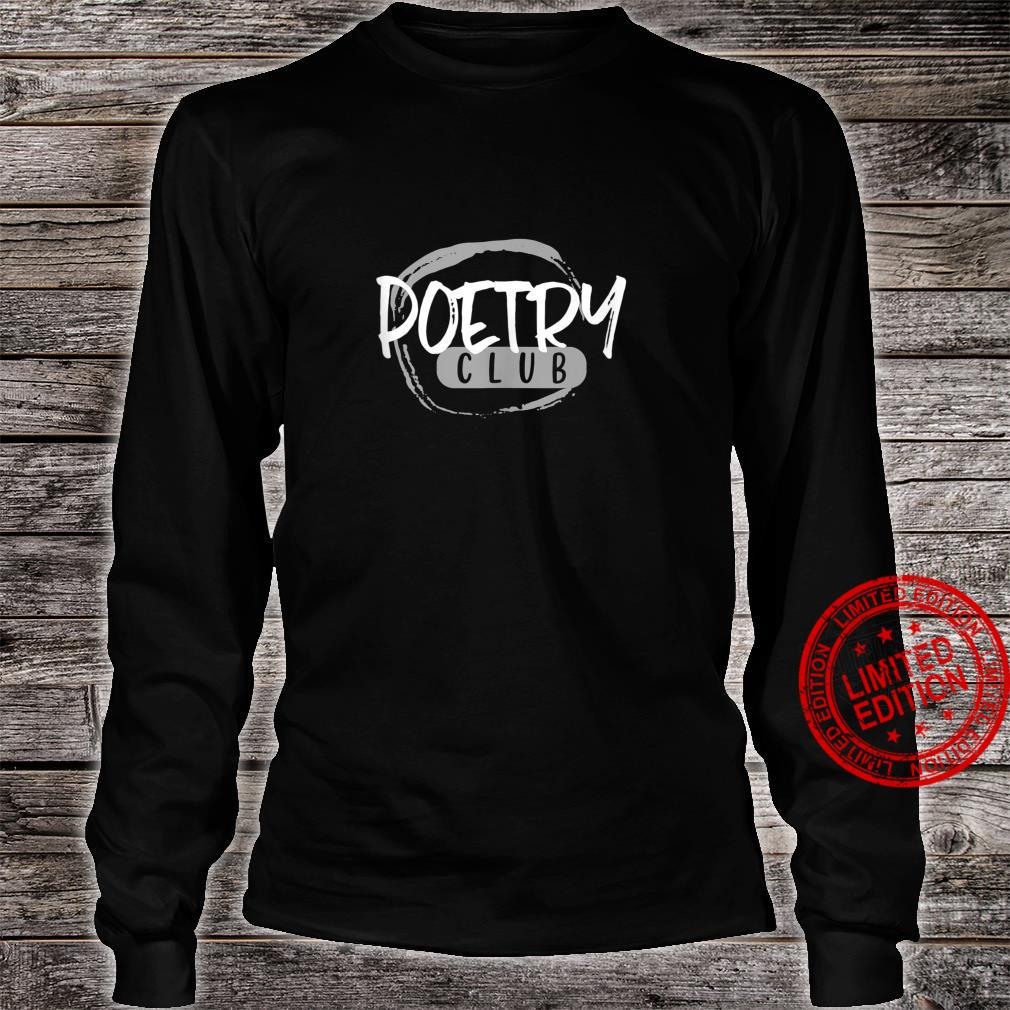 Poetry Club Vintage Style Writer Shirt long sleeved